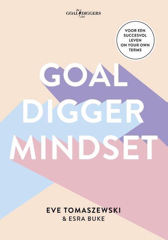 Goal Digger Mindset
